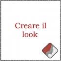 Creare il tuo look