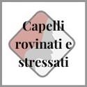 Capelli rovinati e stressati